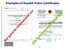 Kazakh Police Certificates Examples of Kazakhstan Police Certificates - acceptable and not acceptable for international use